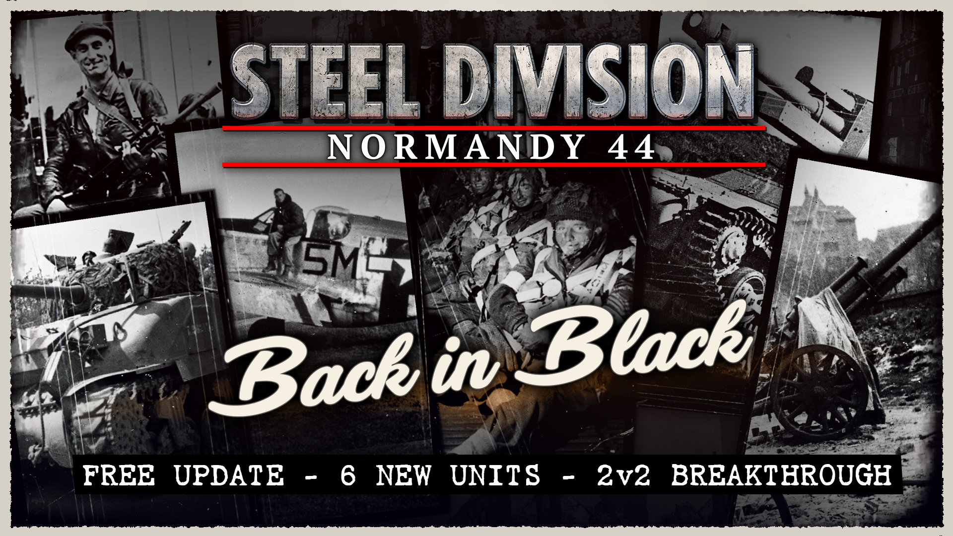 Steel Division: Normandy 44 – Back in Black Patch Notes  (11/22/17)